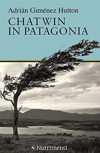Chatwin in Patagonia